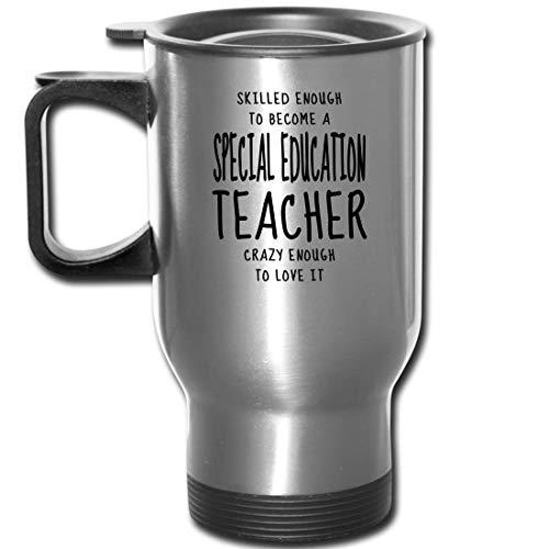 Skilled Special Education Teacher Travel Mugs - Appreciation Gifts For Co-Workers, Birthday - Mom, Dad, Employee Job Men Women - 14 oz Mug Silver