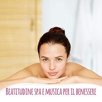 Beatitudine spa e musica per il benessere – Suoni della natura rilassanti e tranquilli per trattamenti di bellezza