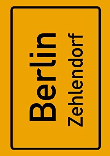 Berlin Zehlendorf: Deine Stadt, deine Region, deine Heimat! | Notizbuch DIN A4 liniert 120 Seiten Geschenk