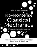 No-Nonsense Classical Mechanics: A Student-Friendly Introduction (English Edition)
