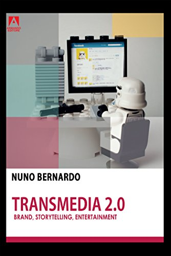 Transmedia 2.0. Brand, storytelling, entertainment