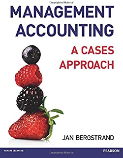 Mangement Accounting: A Cases Approach