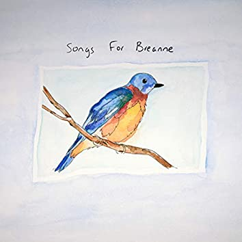 Songs for Breanne