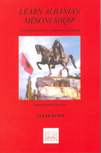 Learn Albanian/Mesoni Shqip: An Introduction to Albanian Grammar - And Albanian-English Vocabulary