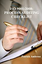 ISO 9001:2008: PROCESS AUDITING CHECKLIST