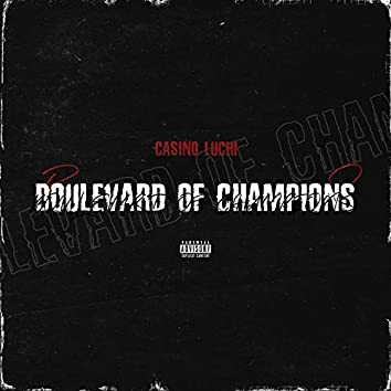 Boulevard Of Champions (feat. Muscle)