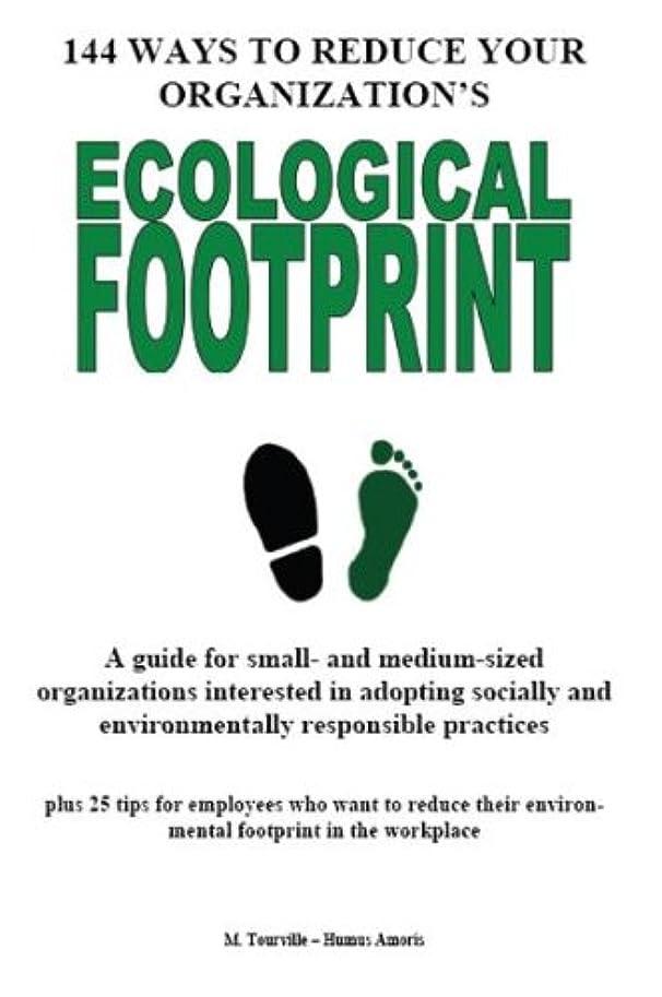 コーンウォールアセンブリ甘美な144 Ways To Reduce Your Organization's Ecological Footprint (English Edition)