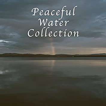 Peaceful Water Collection
