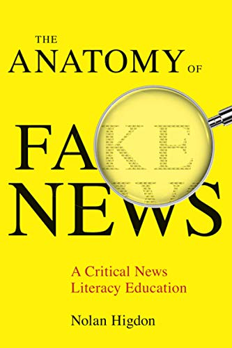 Compare Textbook Prices for Anatomy of Fake News First Edition ISBN 9780520347878 by Higdon