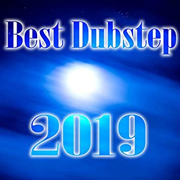Best Dubstep 2019