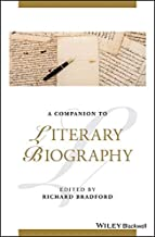 A Companion to Literary Biography (Blackwell Companions to Literature and Culture)