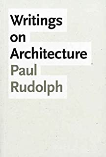 Writings on Architecture (Yale University School of Architecture)