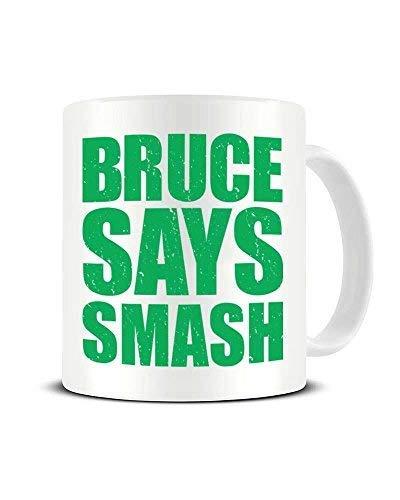 N\A Bruce Says Smash - The Hulk Bruce Banner - Taza de café Divertida y novedosa - Taza de té de cerámica - Idea de Regalo Chrismtas