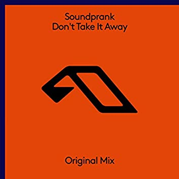 Don't Take It Away