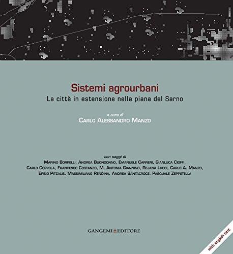 Sistemi agrourbani: La città in estensione nella piana del Sarno