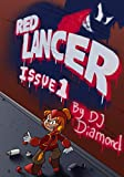 Red Lancer: Issue 1