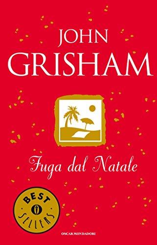 Fuga dal Natale (Oscar bestsellers Vol. 1603)