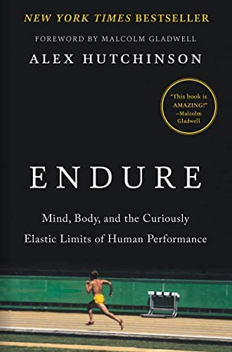 Endure Mind Body and the Curiously Elastic Limits of Human Performance product image