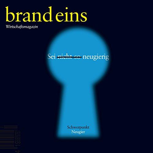 brand eins audio: Neugier Titelbild