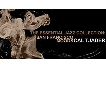 The Essential Jazz Collection: San Francisco Moods