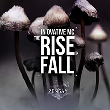 The Rise in Fall