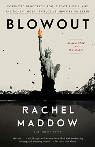 Blowout: Corrupted Democracy, Rogue…