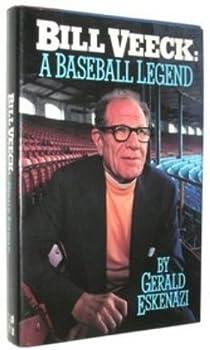 Bill Veeck: A Baseball Legend 0070195994 Book Cover