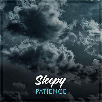 # Sleepy Patience