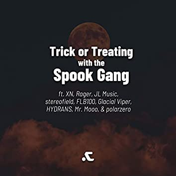 Trick Or Treating With The Spook Gang