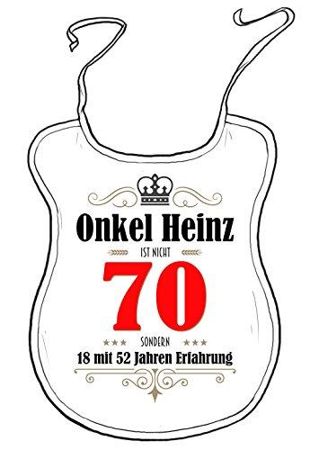 die stadtmeister Latz für Erwachsene zum 70. Geburtstag/mit Wunschnamen/z.B. Onkel Heinz (BZW. Wunschname) ist Nicht 70 - sondern 18 mit 52 Jahren Erfahrung