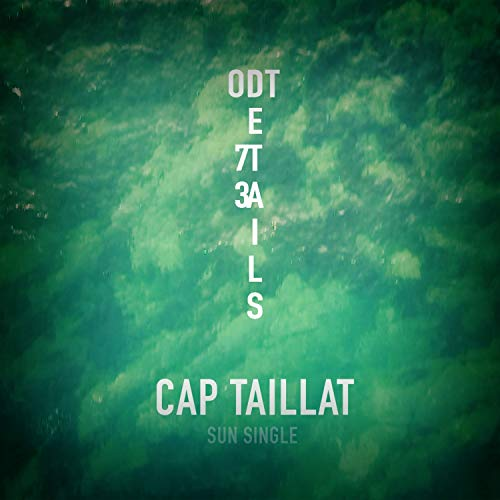 Cap Taillat (Sun single) [Explicit]