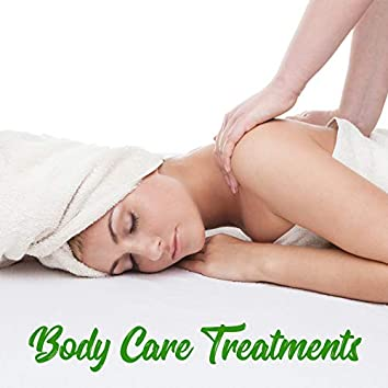 Body Care Treatments - Collection of Wonderfully Relaxing Music Dedicated to Spa and Wellness Salons, Massage Zone, Healing Touch, Magic Moments, Peeling Sugar, Revitalize