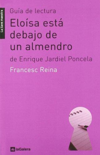 Guía de lectura de 'Eloísa está debajo de un almendro': de Enrique Jardiel Poncela (La...