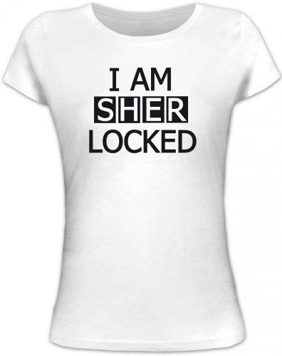 Shirtstreet24, I AM SHER LOCKED, Lady/Girlie Funshirt Fun T-Shirt, Größe: XL,weiß