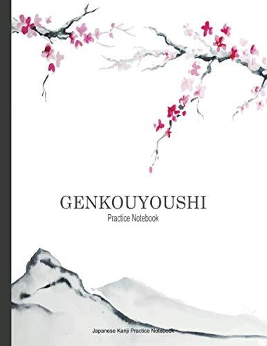 Genkouyoushi Practice Notebook: Japanese Kanji Writing Practice Workbook   Furigana Boxes Paper for Vocabulary Notebook Japanese Learning Hiragana, Kana and Katakana Characters From Zero Paperback