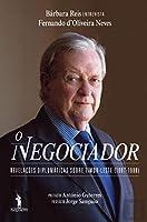 O Negociador (Portuguese Edition)