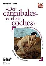 Bac 2021:Des cannibales/Des coches de Michel de Montaigne