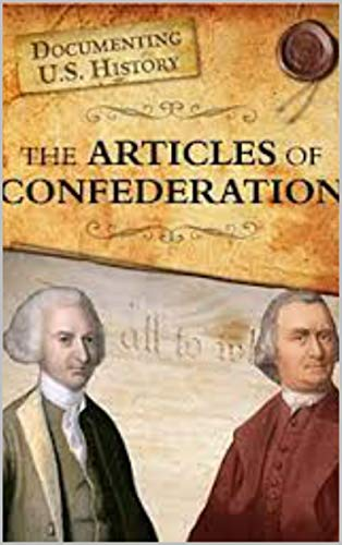 The Articles of Confederation: Annotated (English Edition)