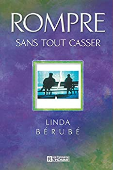Paperback ROMPRE SANS TOUT CASSER (French Edition) [French] Book
