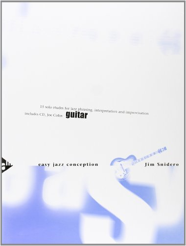 Easy Jazz Conception Guitar: 15 solo etudes for jazz phrasing, interpretation and improvisation. Gitarre