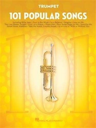 101 Popular Songs - Trumpet (Instrumental Folio): For Trumpet