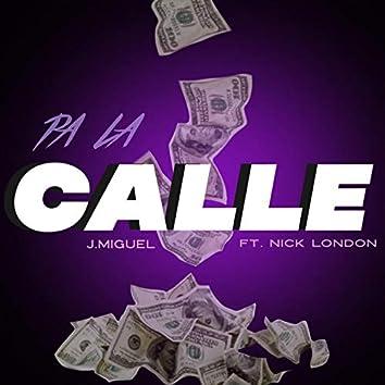 Pa la Calle (feat. Nick London)
