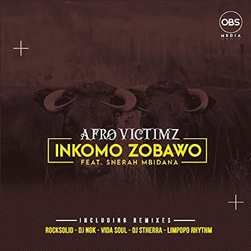 Inkomo Zobawo (Remixes) ft Snerah Mbidana