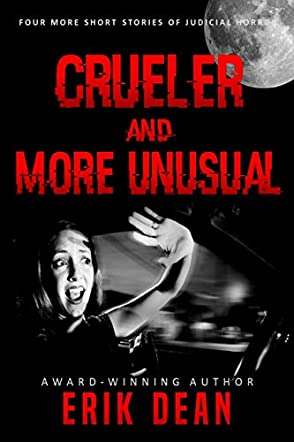 Crueler and More Unusual