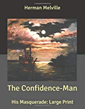 The Confidence-Man: His Masquerade: Large Print