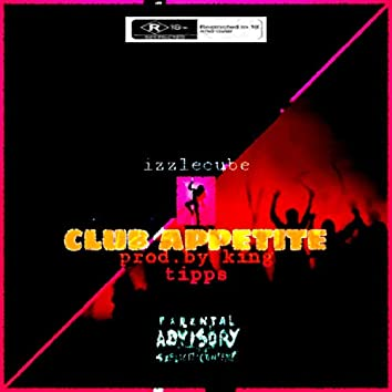 Club Appetite (prod. King Tipps & tr3ll)