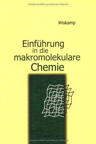 Einführung in die makromolekulare Chemie