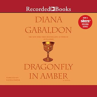 Dragonfly in Amber                   By:                                                                                                                                 Diana Gabaldon                               Narrated by:                                                                                                                                 Davina Porter                      Length: 38 hrs and 54 mins     871 ratings     Overall 4.8
