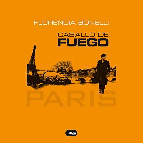 Caballo de fuego (Narración en Castellano) audiobook cover art
