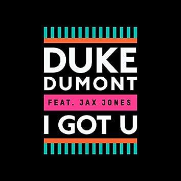 I Got U (Remixes)